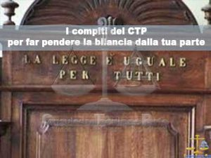 Cosa fa il CTP per il Tribunale